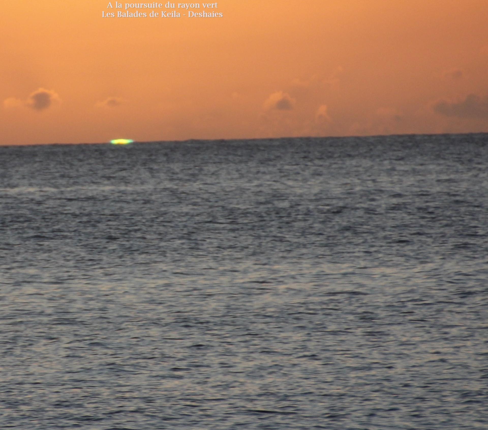 Keila Deshaies Guadeloupe, Un voilier à la poursuite du rayon vert